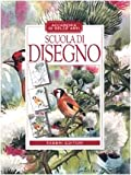 Scarica Libro Scuola di disegno (PDF,EPUB,MOBI) Online Italiano Gratis