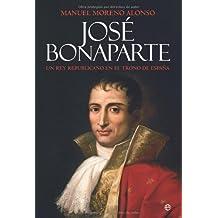 José bonaparte - un rey republicano en el trono de España (Historia (la Esfera))