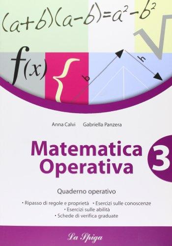 Matematica operativa. Per la Scuola media: 3