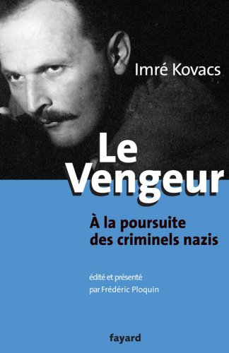 Le vengeur à la poursuite des criminels nazis