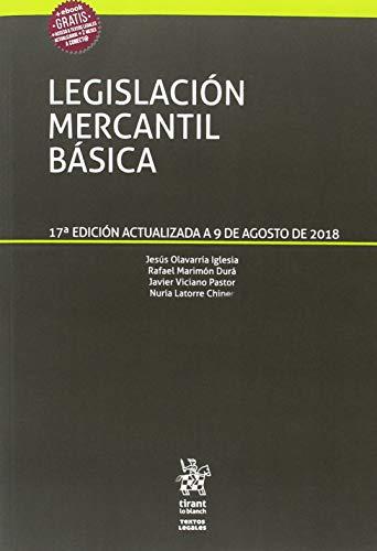 Legislación Mercantil Básica 17ª Edición 2018 (Textos Legales)