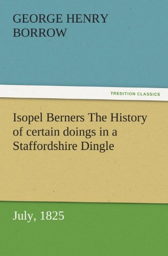 Isopel Berners The History of certain doings in a Staffordshire ...