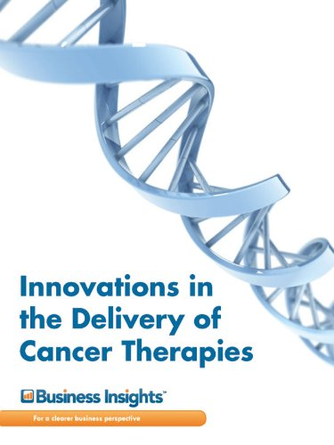 Innovations in the Delivery of Cancer Therapies
