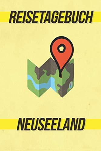 Reisetagebuch Neuseeland: Reisejournal für den Urlaub - inkl. Packliste   Erinnerungsbuch für Sehenswürdigkeiten & Ausflüge   Notizbuch als Geschenk, Abschiedsgeschenk