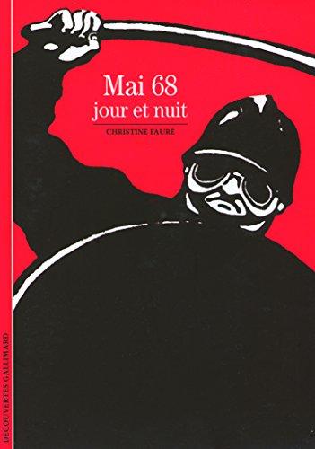 Mai 68: Jour et nuit