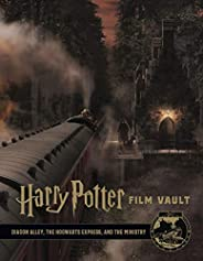 Harry Potter: The Film Vault - Volume 2: Diagon Alley, King's Cross & The Ministry