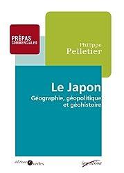 Le Japon: Géographie, géopolitique et géohistoire