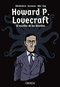Howard P. Lovecraft. El escritor de las tinieblas par Alex Nikolavitch