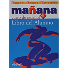 Mañana 4 (alumno+CD) superior (Espanol Lengua Extranjera/Spanish Foreign Language)