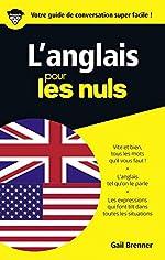 L'anglais pour les Nuls Guide de conversation, 2e édition de Gail BRENNER