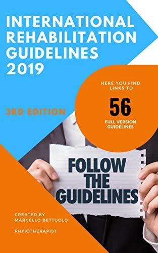 International Rehabilitation Guidelines: 56 FULL VERSION GUIDELINES (English Edition)