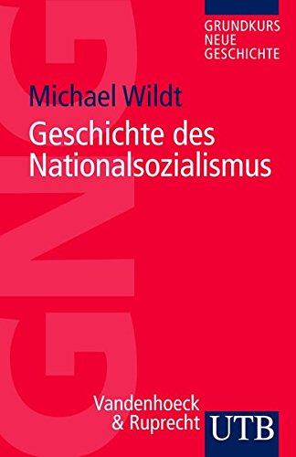 Geschichte des Nationalsozialismus (Grundkurs Neue Geschichte, Band 2914)