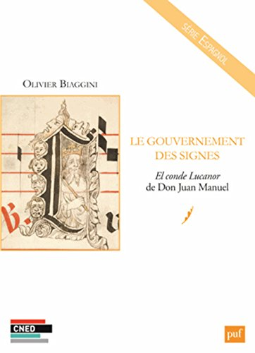 Le gouvernement des signes : El conde Lucanor de Don Juan Manuel par Olivier Biaggini