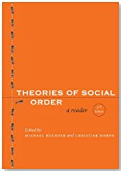 Theories of Social Order: A Reader, Second Edition (Stanford Social Sciences)