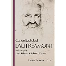 Lautr Amont (Bachelard Translations)