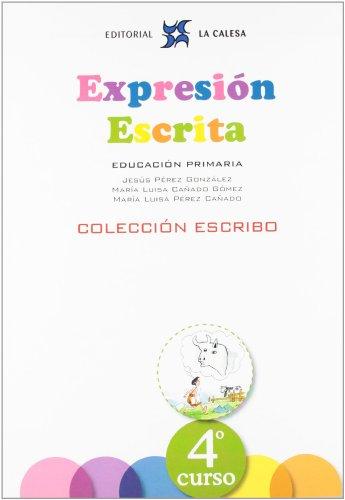 Expresión Escrita 4. Colección Escribo. La Calesa - 9788481051575 por JESÚS PÉREZ GONZÁLEZ