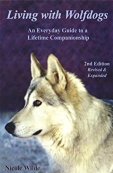 living with wolfdogs an everyday guide to a lifetime companionship wolf hybrid education. Black Bedroom Furniture Sets. Home Design Ideas