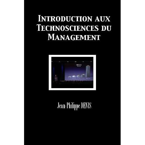 Introduction aux Technosciences du Management
