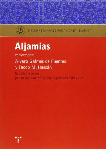 Aljamías (Biblioteca Arabo-Románica & Islámica) por Raquel Suárez García