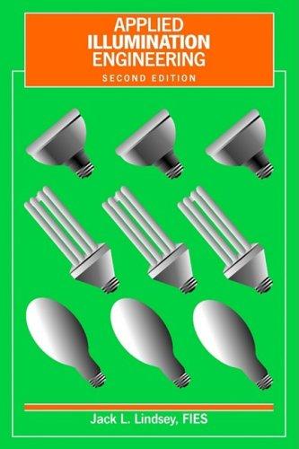 Applied Illumination Engineering por Jack L. Lindsey