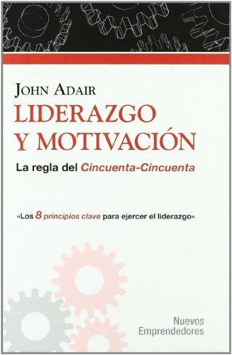 Liderazgo y Motivación (Nuevos Emprendedores)