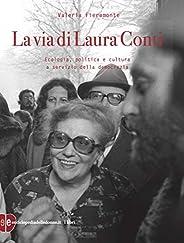 La via di Laura Conti: Ecologia, politica e cultura a servizio della democrazia