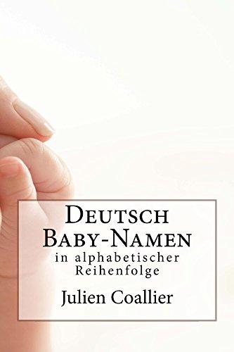Deutsch Baby-Namen: in alphabetischer Reihenfolge