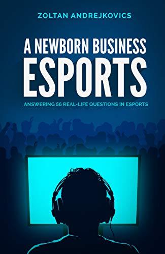 Libro A Newborn Business: eSports