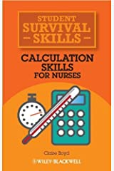 Calculation Skills for Nurses 1st Edition by Boyd, Claire (2013) Paperback Paperback