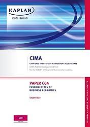 Fundamentals of Business Economics - Study Text: Paper C04