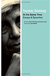 [(At the Same Time: Essays and Speeches)] [Author: Susan Sontag] published on (March, 2007)