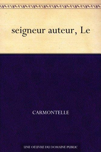 Couverture du livre seigneur auteur, Le