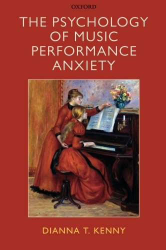 The Psychology of Music Performance Anxiety por Dianna Kenny