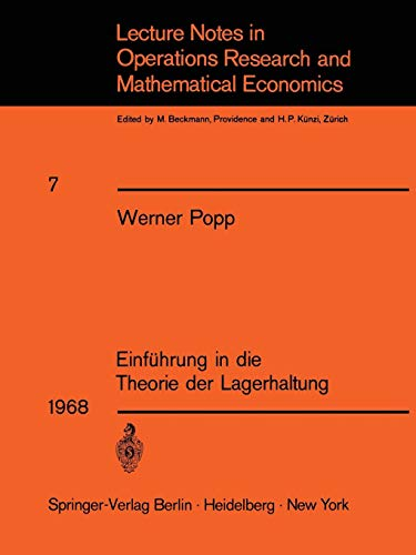 Einführung in die Theorie der Lagerhaltung (Lecture Notes in Economics and Mathematical Systems) (German Edition)