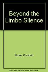 Beyond the Limbo Silence by Elizabeth Nunez (1998-10-02)