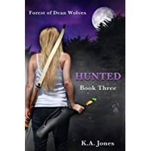 Hunted (Forest of Dean Wolves Book 3)