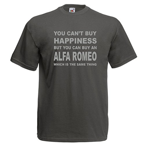 You Can't Buy Happiness But You Can Buy An Alfa Romeo funny T-Shirt, Sizes S-XXL, Various colours