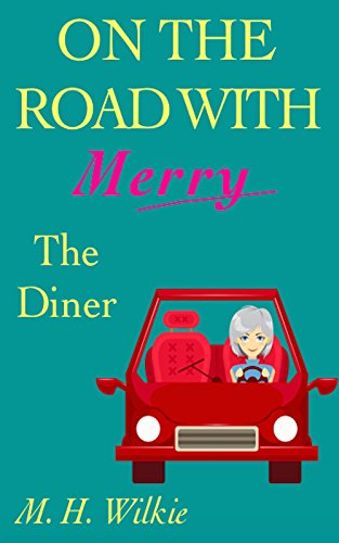 the-diner-on-the-road-with-merry-book-11-english-edition