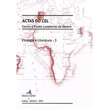 Filologia e Literatura – 3 - ACTAS DO CEL. Centre d'Études Lusophones de Genève