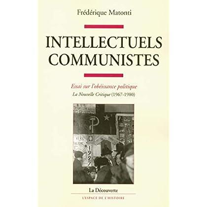 Intellectuels communistes (L'espace de l'histoire)