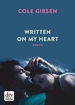 Written on my heart: Roman