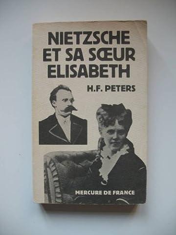 Nietzsche et Sa Soeur Elisabeth