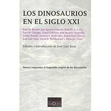 Los dinosaurios en el siglo XXI (Metatemas)