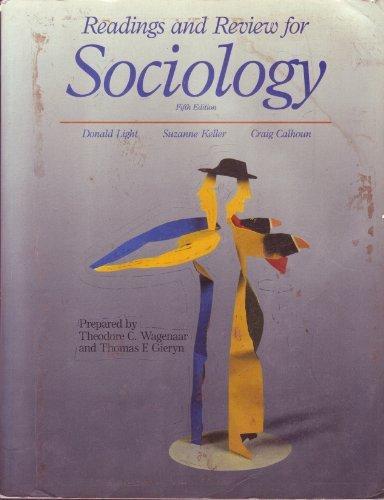 Sociology by Calhoun Craig J.; Keller Suzanne; Light Donald