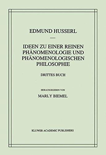 Ideen zu einer reinen Phänomenologie und phänomenologischen Philosophie: Die Phänomenologie und die Fundamente der Wissenschaften (Husserliana: Edmund ... Gesammelte Werke) (German Edition): Volume 5