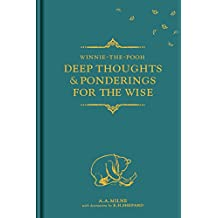 Winnie-the-Pooh: Deep Thoughts & Ponderings for the Wise (Winnie the Pooh Gift Books)