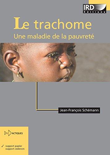 Le trachome: Une maladie de la pauvreté