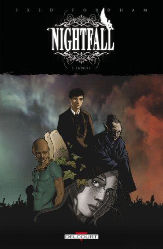 Nightfall T01 - La nuit