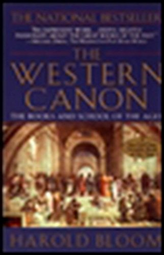 The Western Canon: The Books and School of the Ages (Western School)