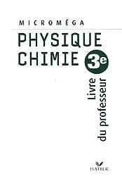 Physique-chimie 3e : Livre du professeur